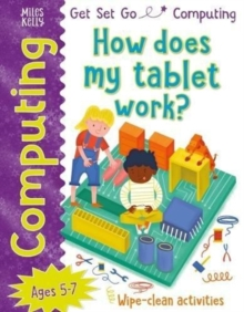 Get Set Go: Computing - How does my tablet work?, Paperback / softback Book