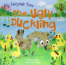 My Fairytale Time: The Ugly Duckling, Paperback / softback Book