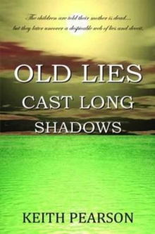 Old Lies Cast Long Shadows, Paperback Book
