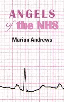 Angels of the NHS, Paperback Book
