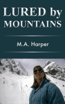 Lured by Mountains, Hardback Book