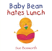 Baby Bean Hates Lunch, Paperback / softback Book