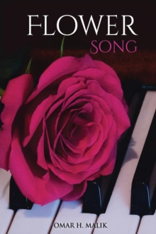 Flower Song, Paperback / softback Book