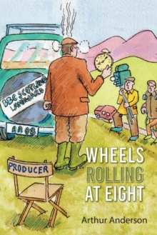 Wheels Rolling at Eight, Paperback Book