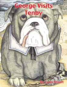 George Visits Tenby, Paperback / softback Book