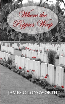 Where the Poppies Weep, Paperback / softback Book
