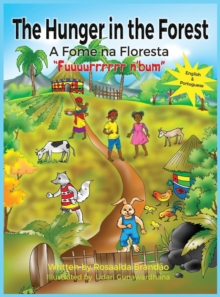 "The Hunger in the Forest ""Fuuuurrrrrr n'Bum"" : In English and Portuguese, Hardback Book"