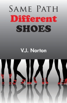 Same Path, Different Shoes, Paperback Book