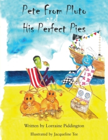 Pete from Pluto and His Perfect Pies, Paperback Book