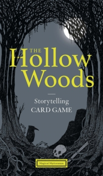 The Hollow Woods : Storytelling Card Game, Game Book