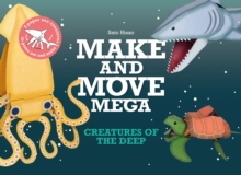 Make and Move Mega: Creatures of the Deep, Paperback Book