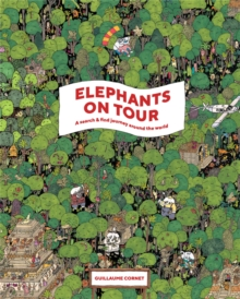 Elephants on Tour : A Search & Find Journey Around the World, Hardback Book