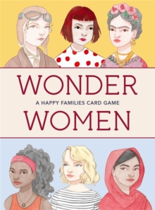 Wonder Women: A Happy Families Card Game:A Happy Families Card Ga, Cards Book