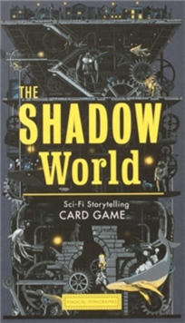 The Shadow World : A Sci-Fi Storytelling Card Game, Cards Book