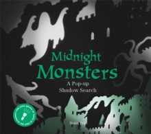 Midnight Monsters : A Pop-up Shadow Search, Hardback Book
