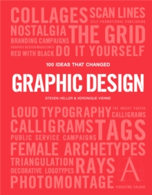 100 Ideas that Changed Graphic Design, Paperback / softback Book