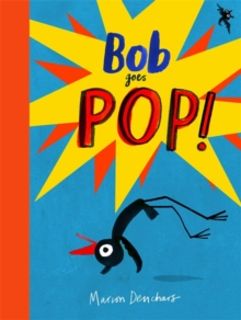 Bob Goes Pop, Hardback Book