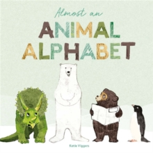 Almost an Animal Alphabet, Hardback Book