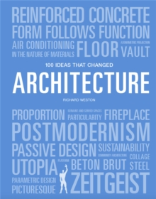 100 Ideas that Changed Architecture, Paperback / softback Book