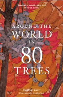 Around the World in 80 Trees, Paperback / softback Book
