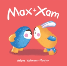 Max and Xam, Paperback / softback Book