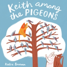 Keith Among the Pigeons, Paperback / softback Book