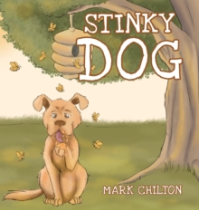 Stinky Dog, Hardback Book