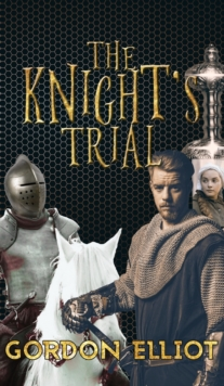 The Knight's Trial, Hardback Book