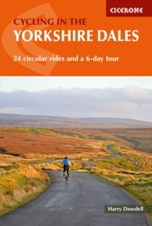 Cycling in the Yorkshire Dales : 24 circular rides and a 6-day tour, Paperback / softback Book