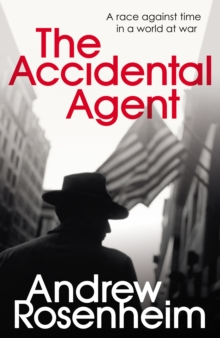 The Accidental Agent, Hardback Book