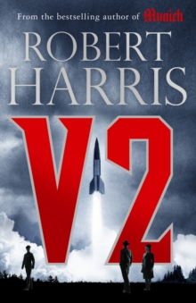 V2 : The brand new Second World War thriller, Hardback Book