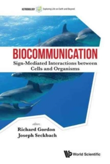 Biocommunication: Sign-mediated Interactions Between Cells And Organisms, Hardback Book