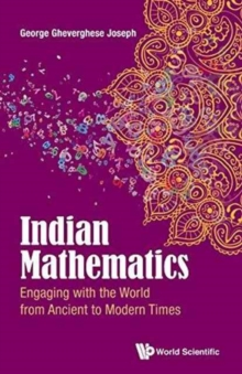 Indian Mathematics: Engaging With The World From Ancient To Modern Times, Hardback Book