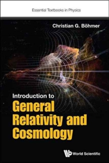Introduction To General Relativity And Cosmology, Hardback Book