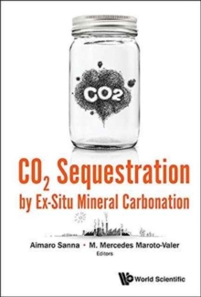 Co2 Sequestration By Ex-situ Mineral Carbonation, Hardback Book