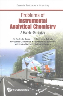 Problems Of Instrumental Analytical Chemistry: A Hands-on Guide, Paperback / softback Book