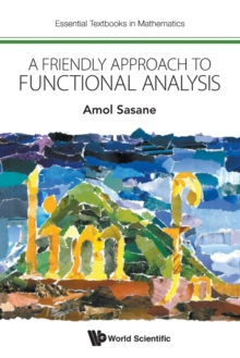Friendly Approach To Functional Analysis, A, Paperback / softback Book