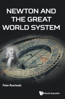 Newton And The Great World System, Hardback Book