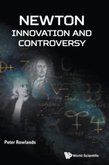 Newton - Innovation And Controversy, Hardback Book