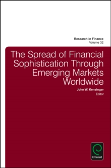 The Spread of Financial Sophistication Through Emerging Markets Worldwide, Hardback Book