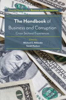 The Handbook of Business and Corruption : Cross-Sectoral Experiences, Hardback Book