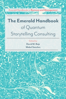 The Emerald Handbook of Quantum Storytelling Consulting, Hardback Book