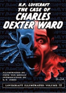 The Case of Charles Dexter Ward, Hardback Book