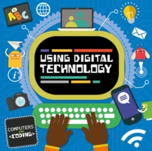 Using Digital Technology, Hardback Book