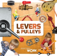 Levers & Pulleys, Hardback Book
