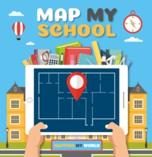 Map My School, Hardback Book