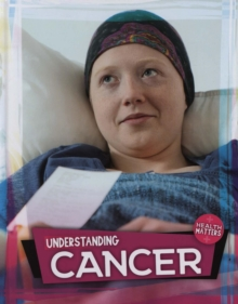 Understanding Cancer, Hardback Book