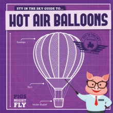 Hot Air Balloons, Hardback Book