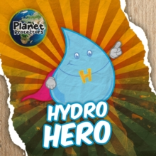 Hydro Hero, Hardback Book