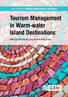 Tourism Management in Warm-water Island Destination, Hardback Book
